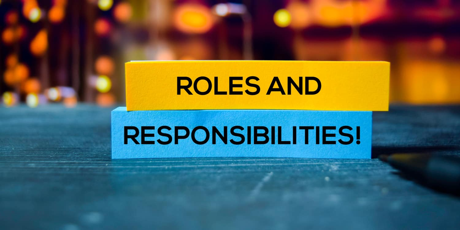 Wooden blocks displaying the statement in black font colour 'Roles and Responsibilities!'